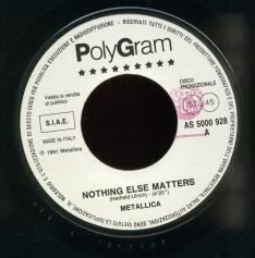 "Metallica Nothing Else Matters, Polygram italy, 7"" Promo"